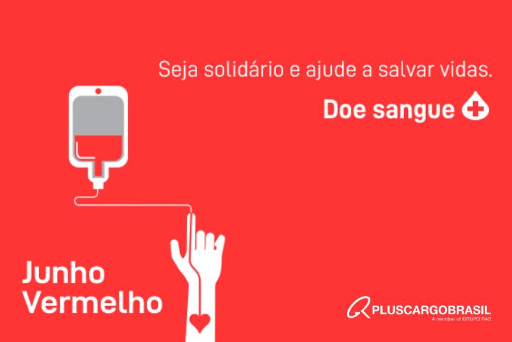 Junho Vermelho e doação de sangue